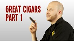 Great Cigars Part I