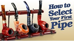 Selecting Your First Pipe