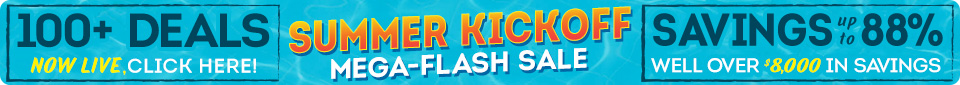 Summer Kickoff Mega-Flash Sale. All 100+ Deals live!