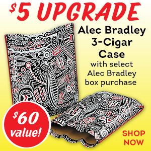 Get an Alec Bradley 3-Cigar case for just $5 more with select Alec Bradley box purchases!